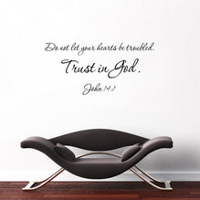 Do Not Let Your Hearts Be Troubled Trust In God Wall Decal