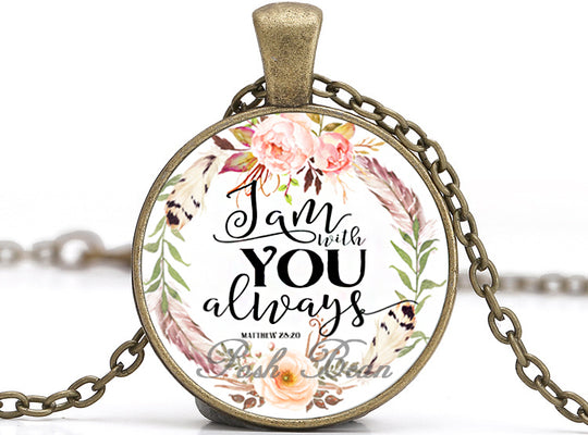 I Am with You Always 2 Necklace