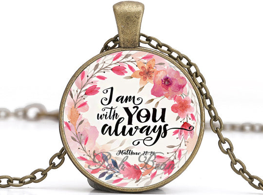 I Am with You Always 1 Necklace