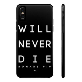 Will Never Die 1 Case·Mate Tough iPhone X, 8(Plus), 7(Plus) Case