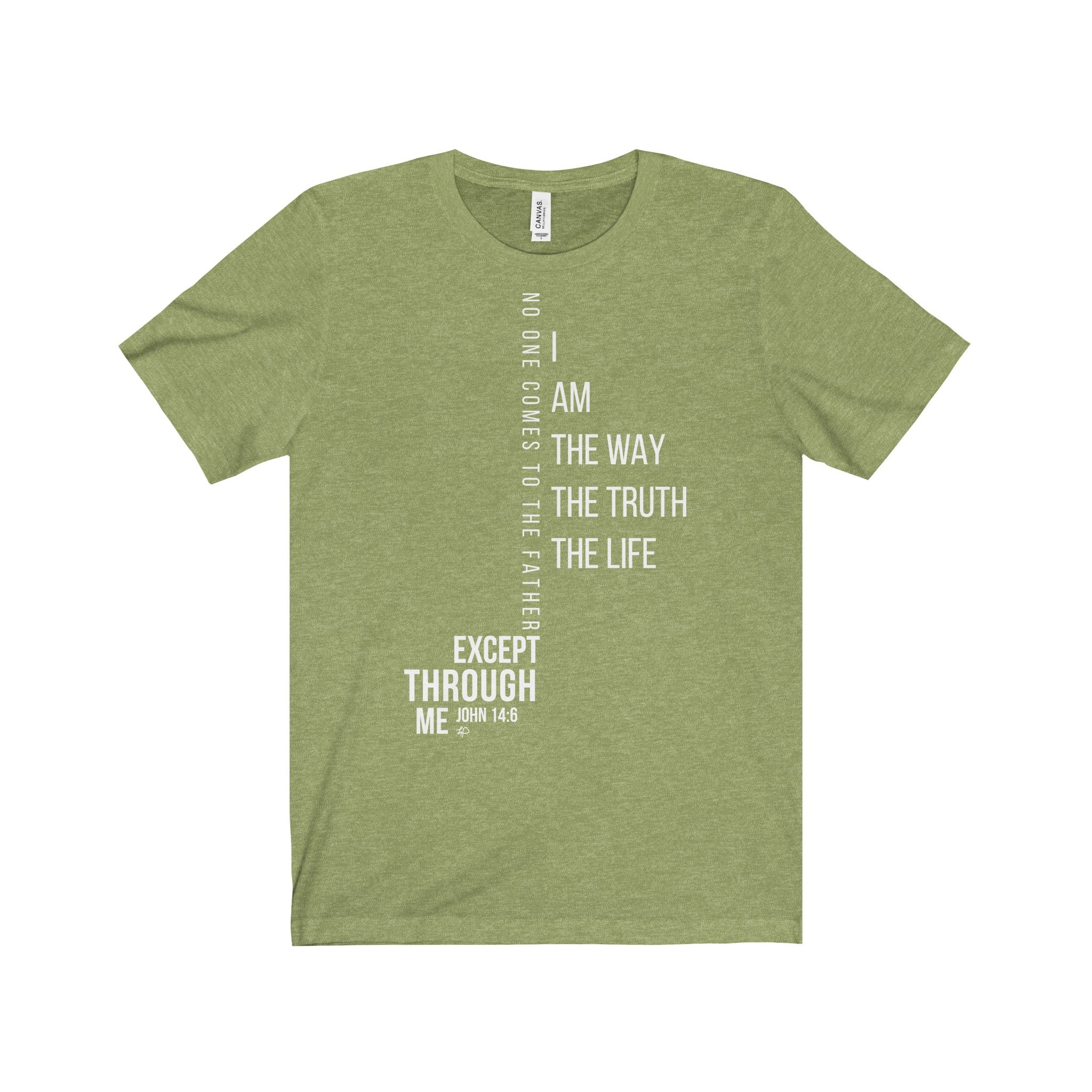 I Am the Way the Truth the Life Tee