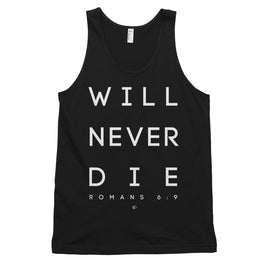 Will Never Die 1 Tank Top