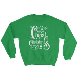 Keep Christ in Christmas Sweatshirt