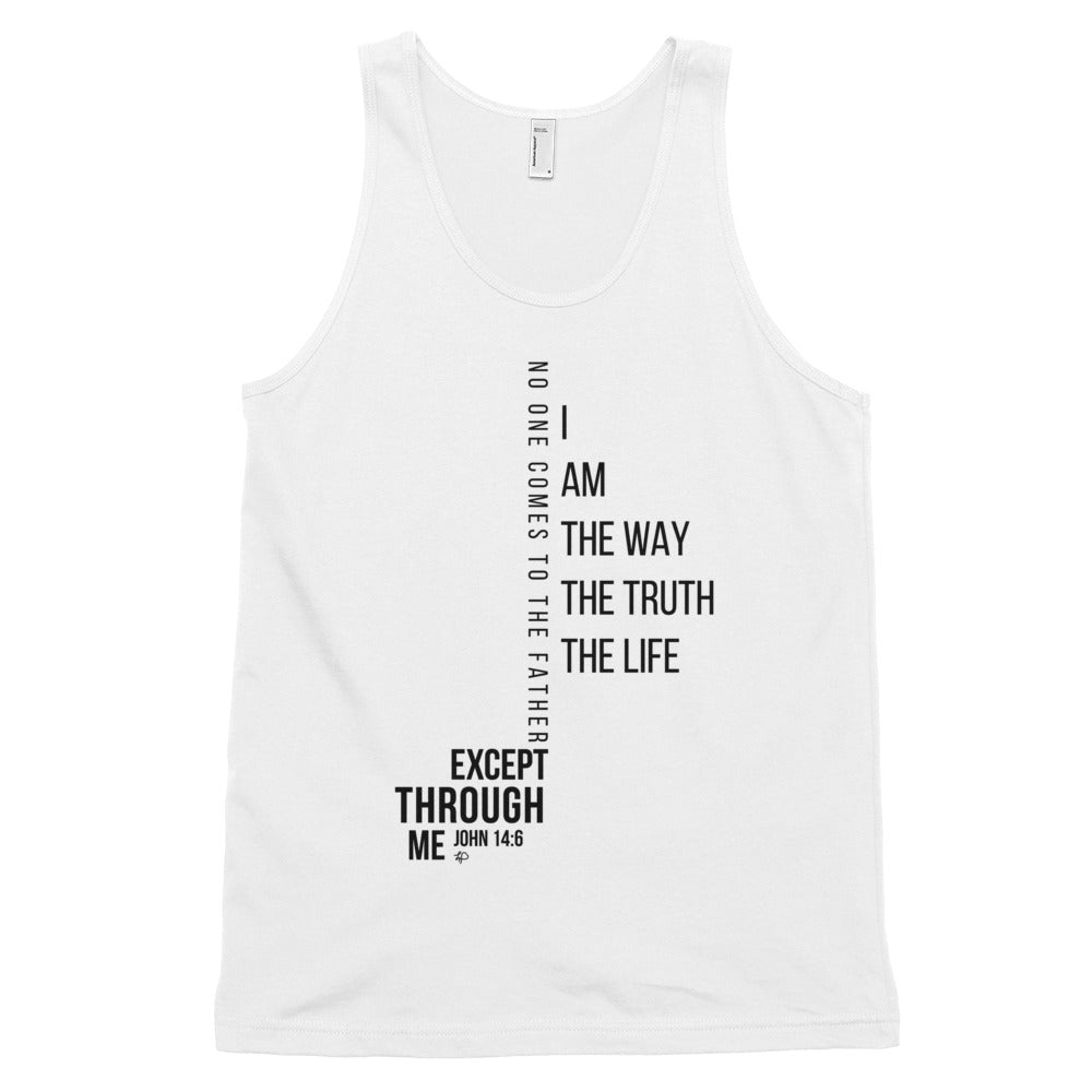 I Am the Way the Truth the Life Tank Top