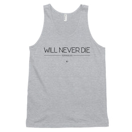 Will Never Die 2 Tank Top