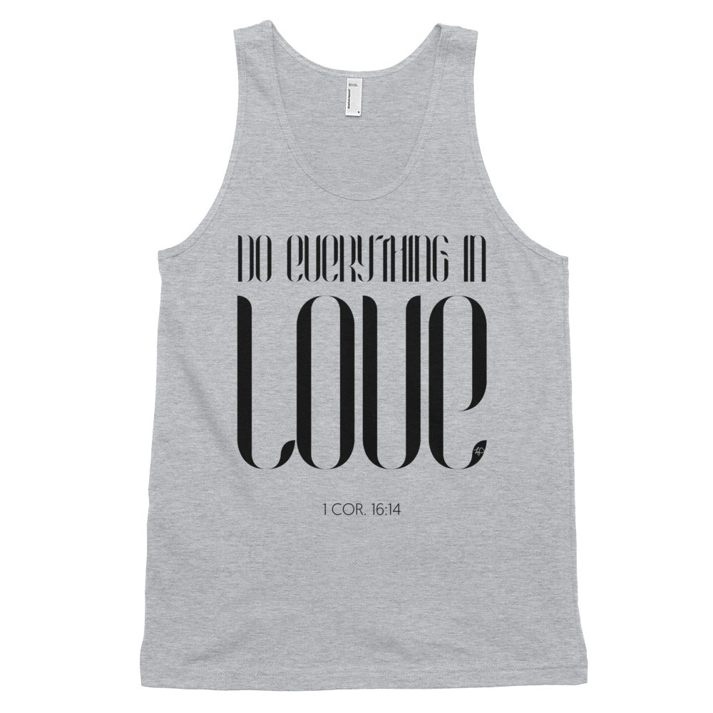 Do Everything In Love Tank Top