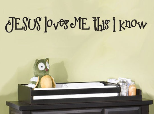 Jesus Loves Me This I Know Wall Decal