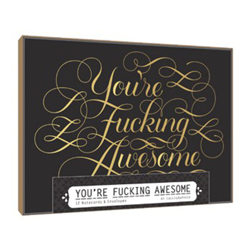 Calligraphuck You're Fucking Awesome Notecards 12 pk .