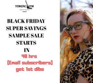 Black friday sample sale will...
