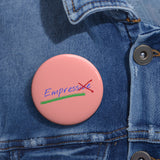 Empress~Pin Buttons