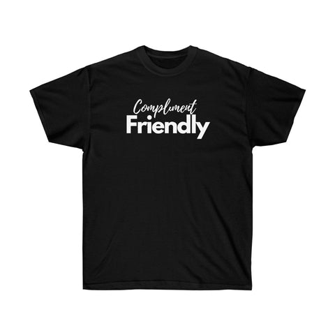 Compliment friendly• Unisex Ultra Cotton Tee