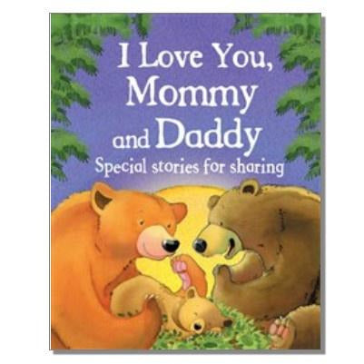 I Love You, Mommy and Daddy - Book