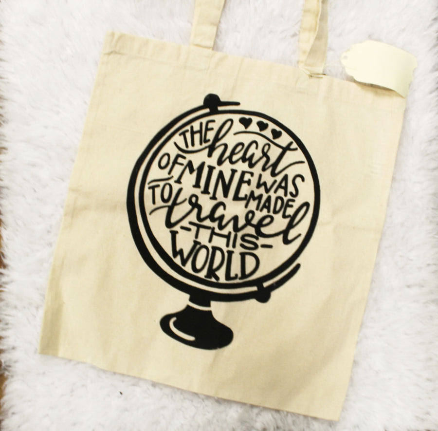 The Heart of Mine was Made to Travel this World Tote Bag