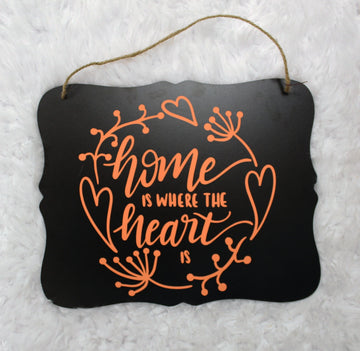 Home is Where the Heart Is Chalkboard Sign
