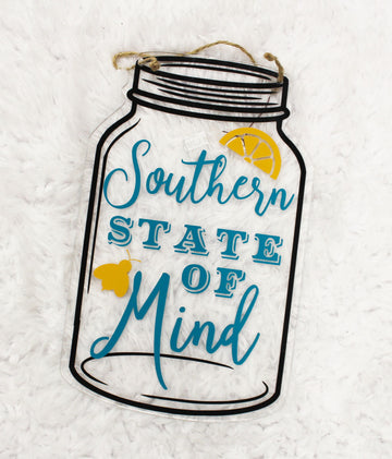 Acrylic Mason Jar Door Hanger - Southern State of Mind