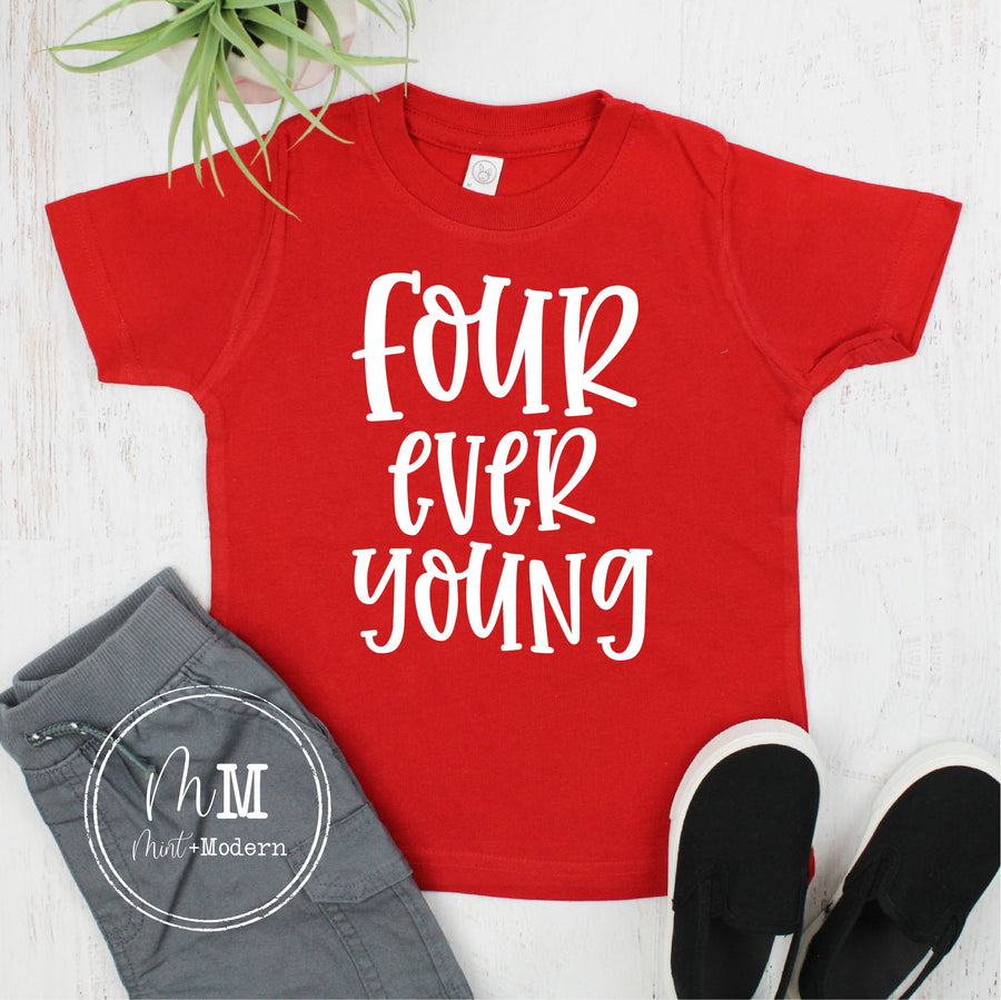 Four Ever Young Birthday Shirt - Fourth Birthday Shirt