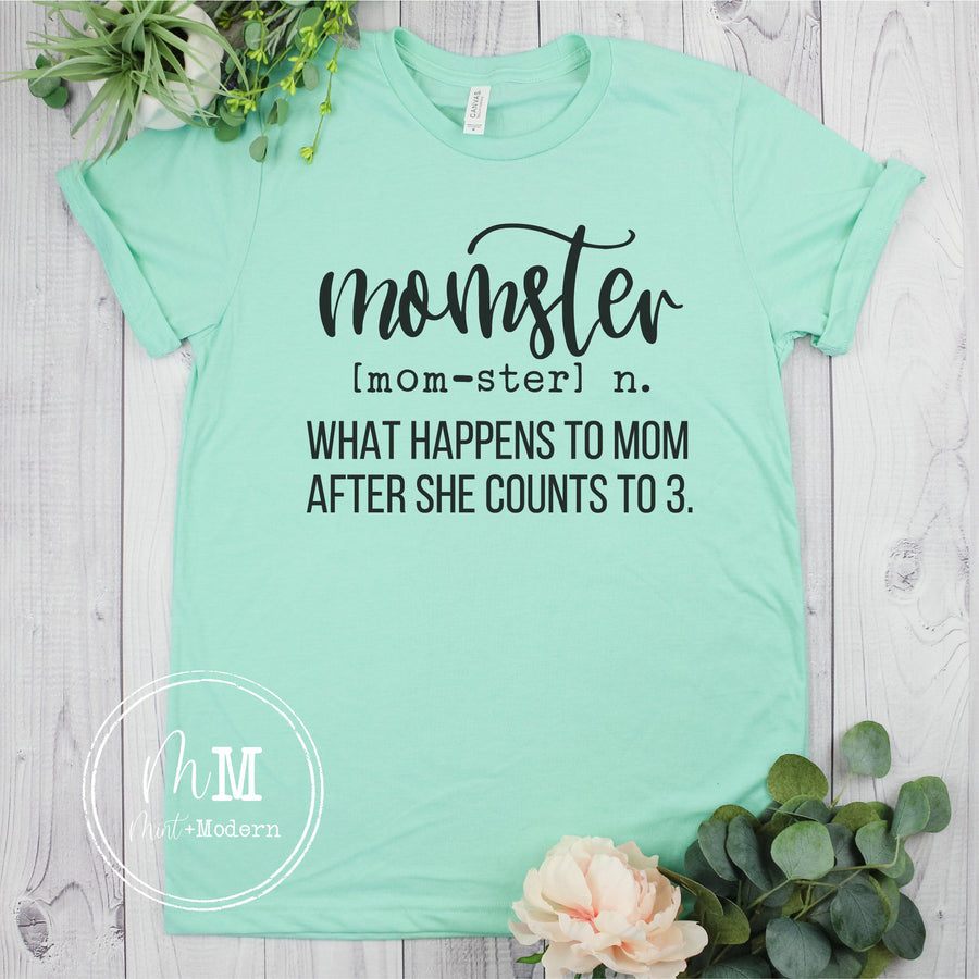 Momster Shirt - Funny Mom Shirt