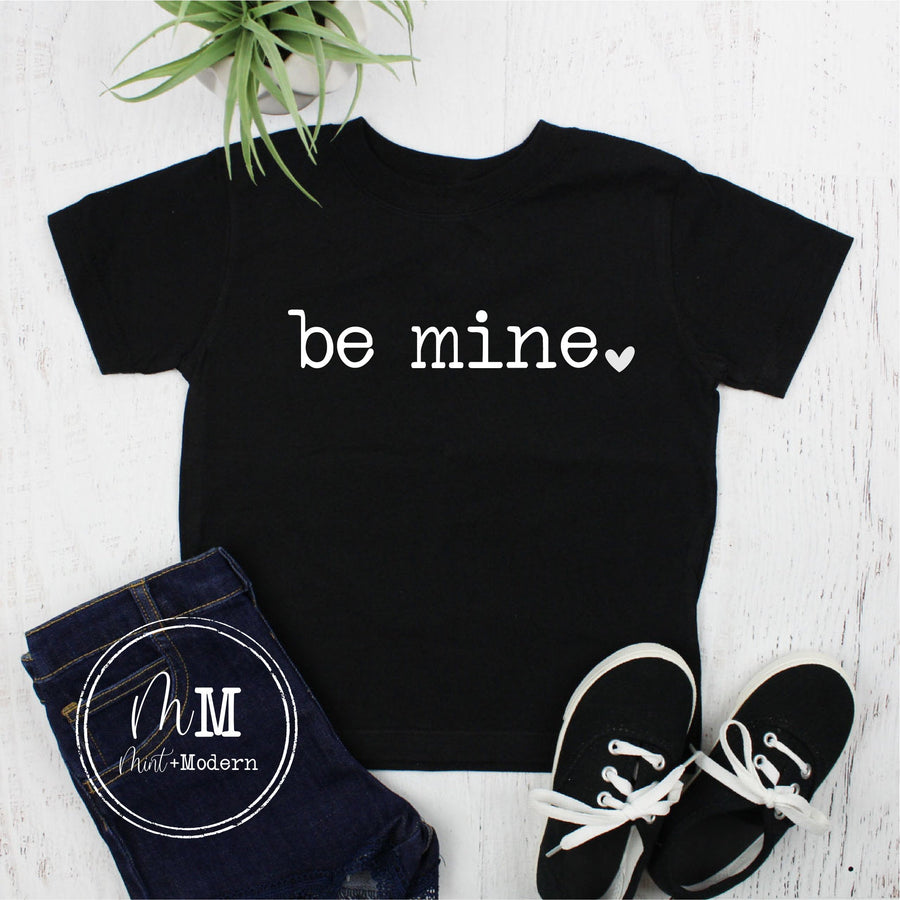 Be Mine Valentine's Day Shirt - Toddler Valentine's Day Shirt