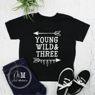Young Wild and Three Birthday Shirt - Young Wild Three Shirt - Third Birthday Shirt