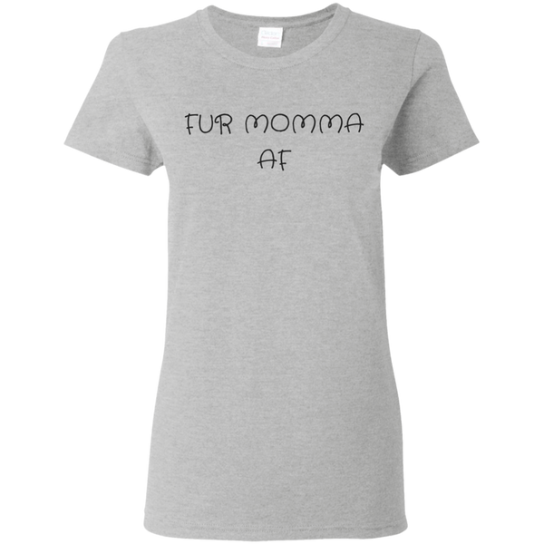 Fur Momma AF Women's T-Shirt
