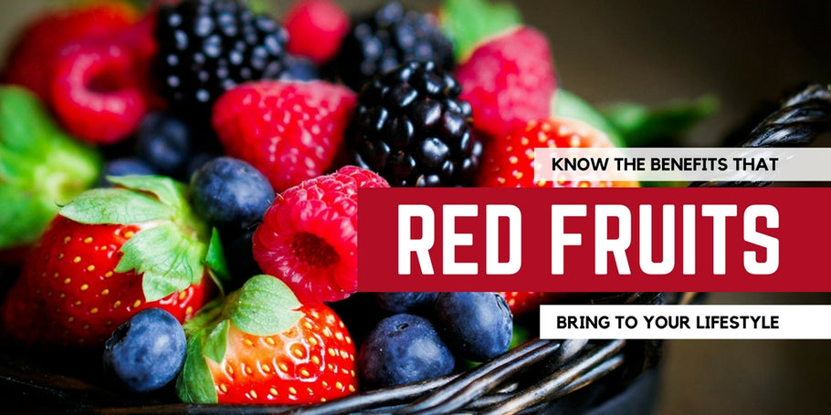 Know the benefits that red fruits bring to your lifestyle