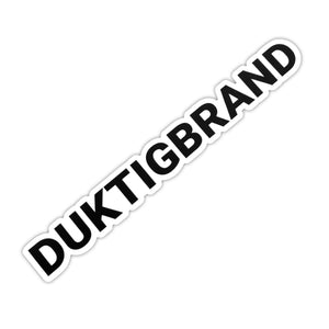 DUKTIG BRAND LONG STICKER