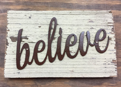 Mini Believe Sign