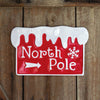 "Charming ""North Pole"" Wall Sign"