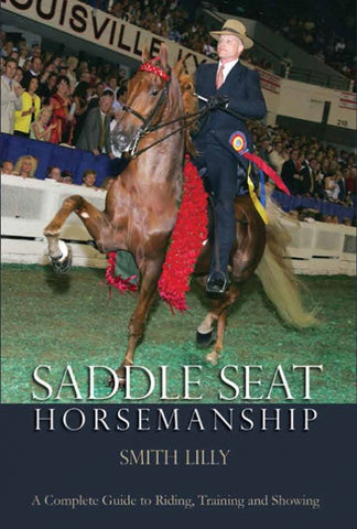 Saddle Seat Horsemanship Book Cover Smith Lilly on Horse