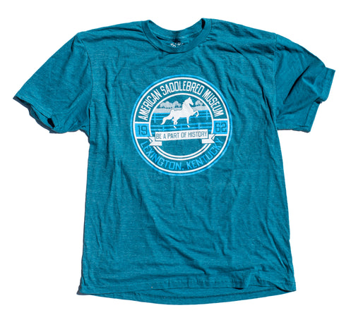 American Saddlebred Museum Be A Part Of History Tee Teal