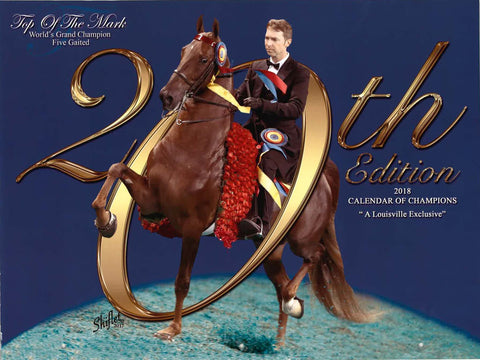 2018 Saddlebred Calendar of Champions