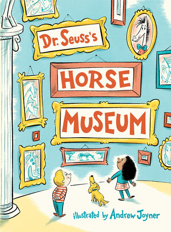 Horse Museum by Dr. Seuss