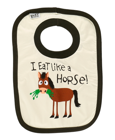 """I Eat Like a Horse "" Bib"