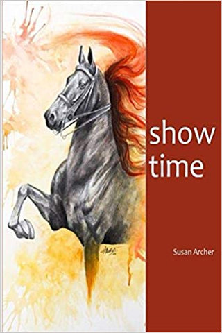 Show Time by Susan Archer Book Cover Illustrated Saddlebred Horse