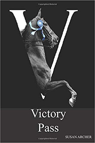 "Victory Pass by Susan Archer Book Cover Large ""V"" with Front of Saddlebred Horse"