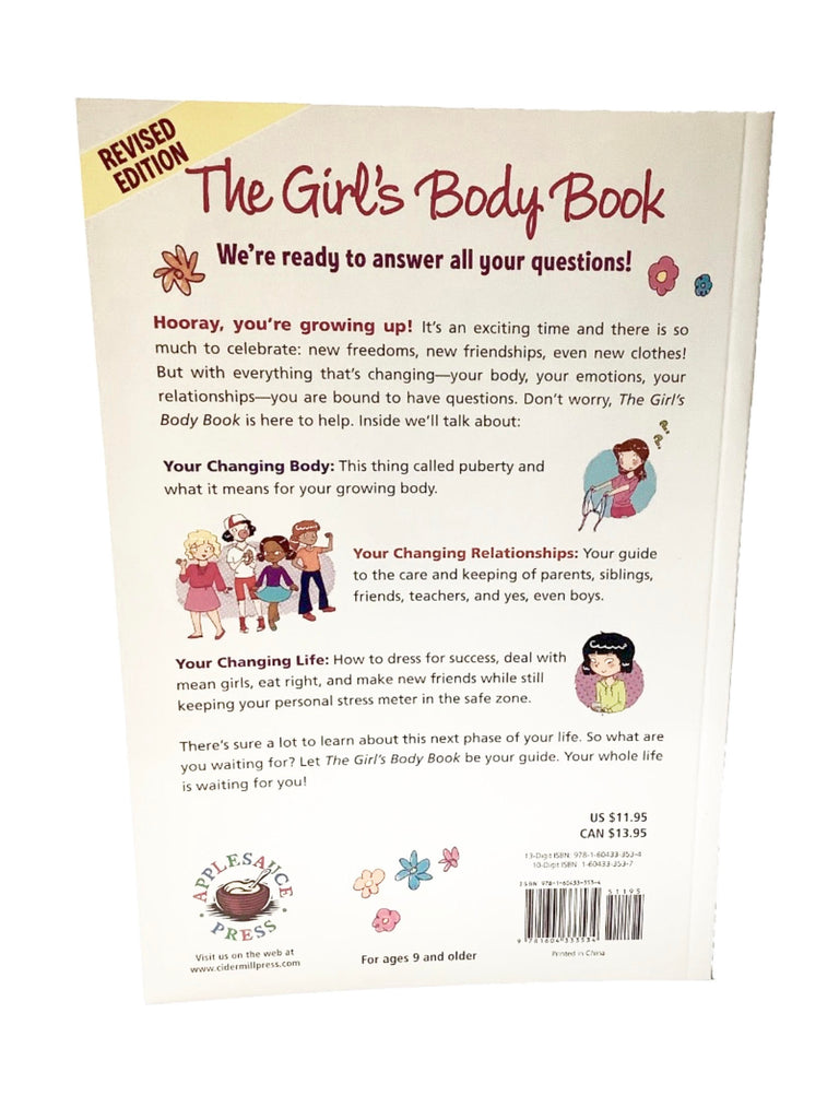 The Girl's Body Book: Everything you Need to Know for Growing Up You By Kelli Dunham