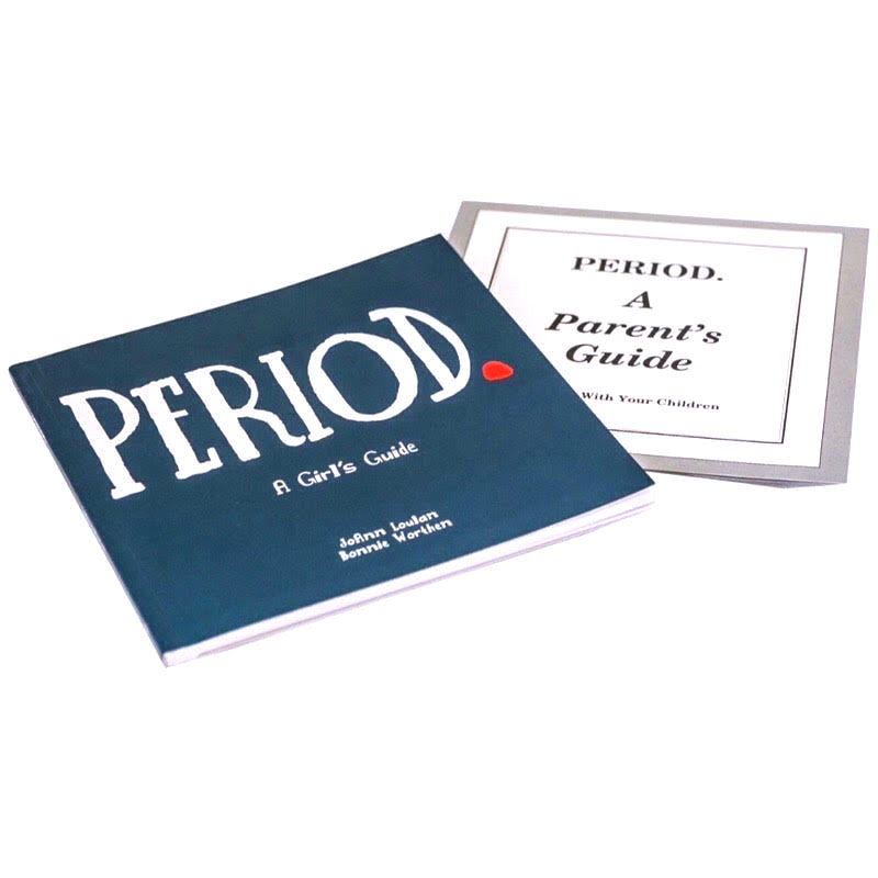 PERIOD: A GIRL'S GUIDE TO MENSTRUATION