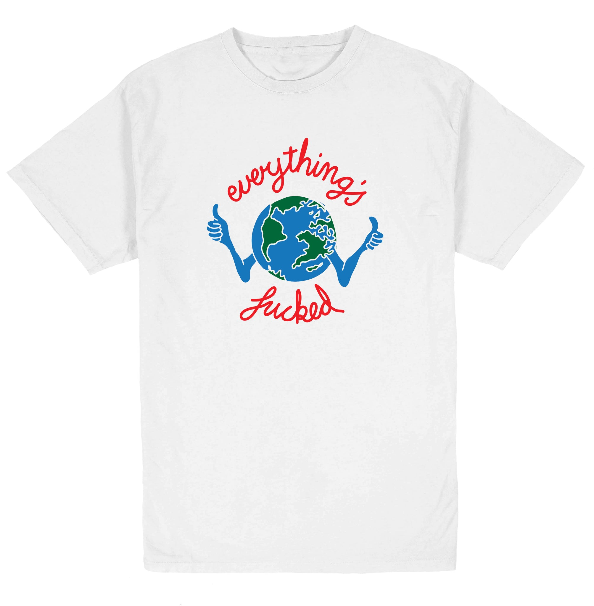 EVERYTHINGS FUCKED SS TEE WHITE