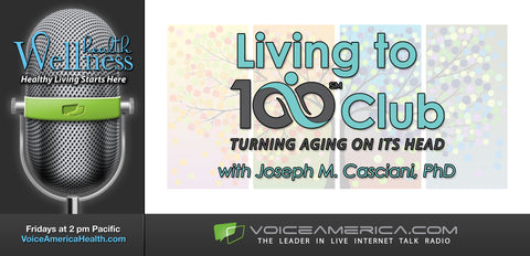 Living to 100 Club Radio Show Promotion