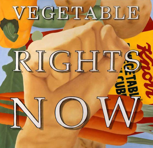 Vegetable Rights Now! Oil on Canvas Stefan Johansson