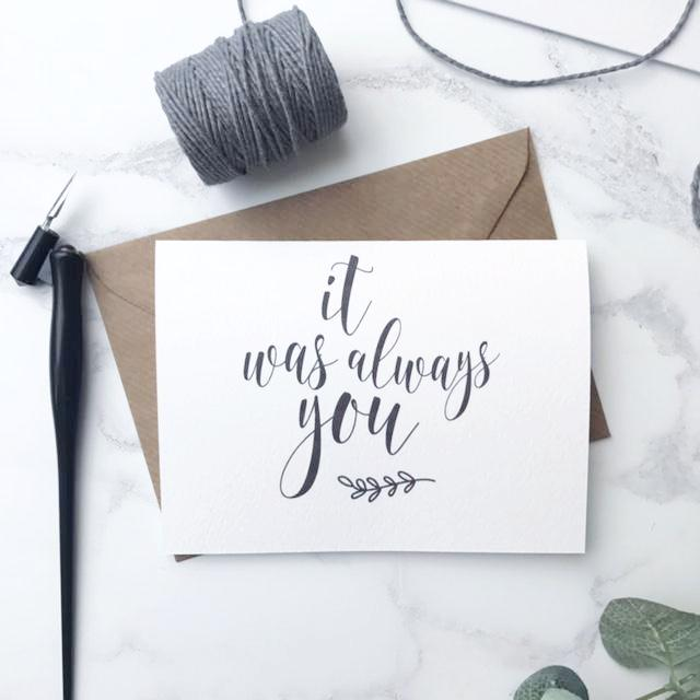 'It was always you' card