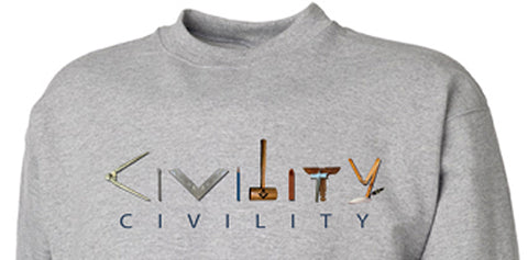 Civility Sweat Shirt