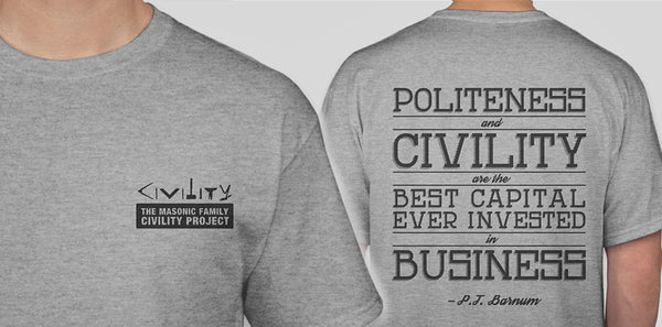 """Inspire Civility"" T-Shirt (Quote by P.T. Barnum)"