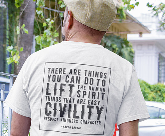 """Inspire Civility"" T-Shirt (Quote by Aaron Sorkin)"
