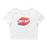 Don't Quit Logo - Women's Crop Top Tee