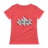 TGI Leg Day - Ladies' Scoopneck T-Shirt