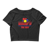Work Out Of The Day Logo - Women's Crop Top Tee
