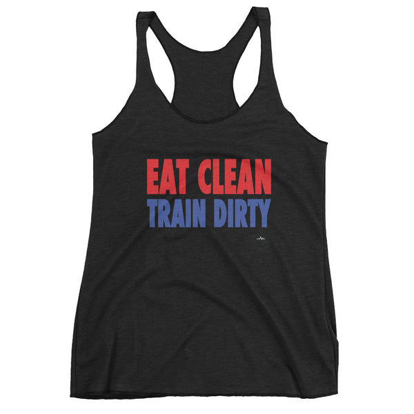Eat Clean Train Dirty - Women's Racerback Tank