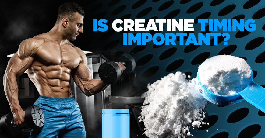 Is Creatine Timing Important?