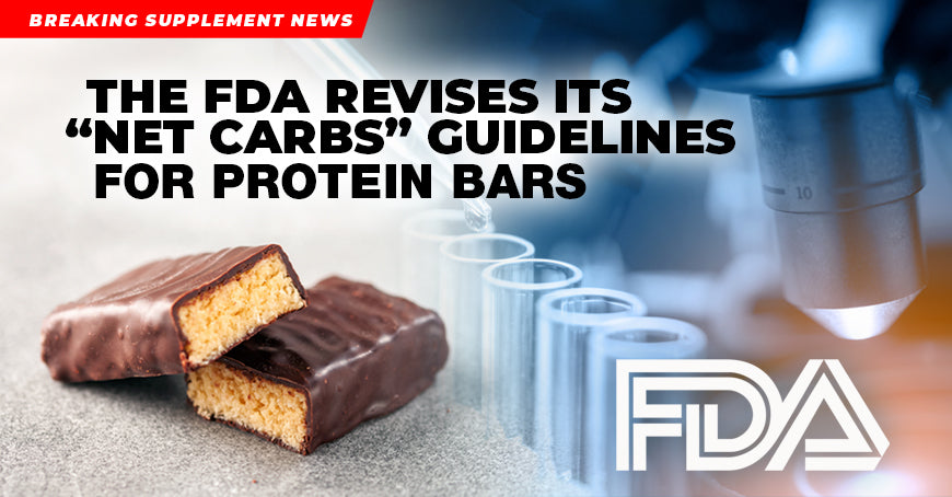 "The FDA Revises Its ""Net Carbs"" Guidelines For Protein Bars"